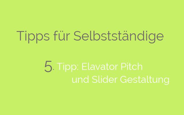 tipps-fuer-selbstständige-aus-frankfurt-elevator-pitch-und-slider-gestaltung