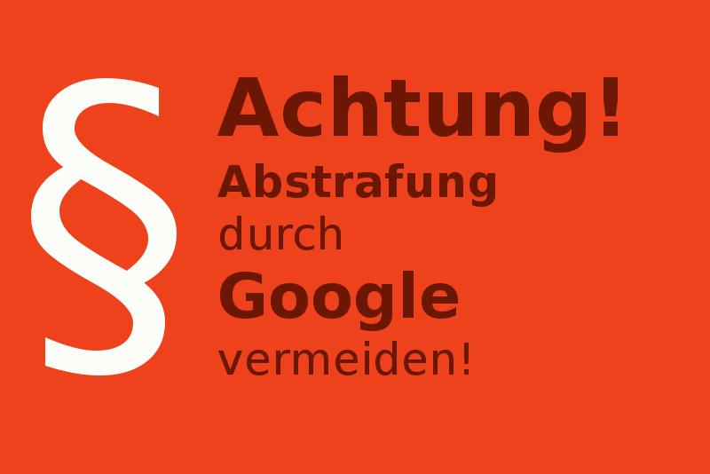 Achtung-Abmahnung durch Google