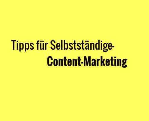 tipps für selbstständige-content marketing 2