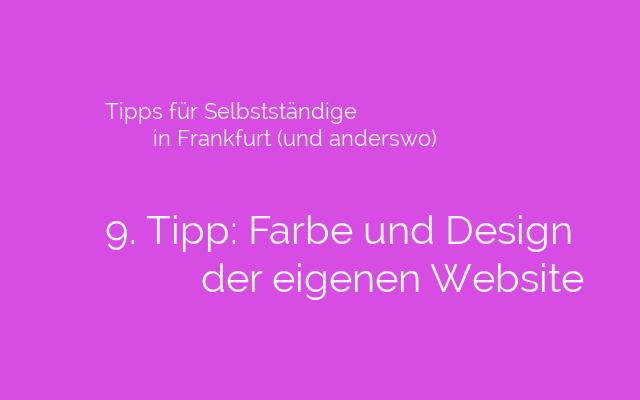 Tipps-für-Selbstständige-in-Frankfurt-und-anderswo-Farbe-und-Design-der-eigenen-Webseite